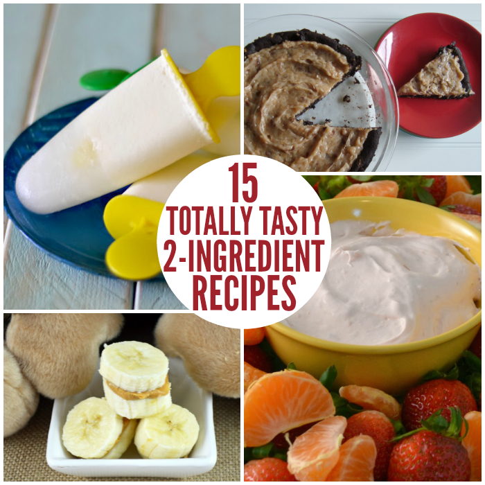 Totally Tasty Two-Ingredient Recipes