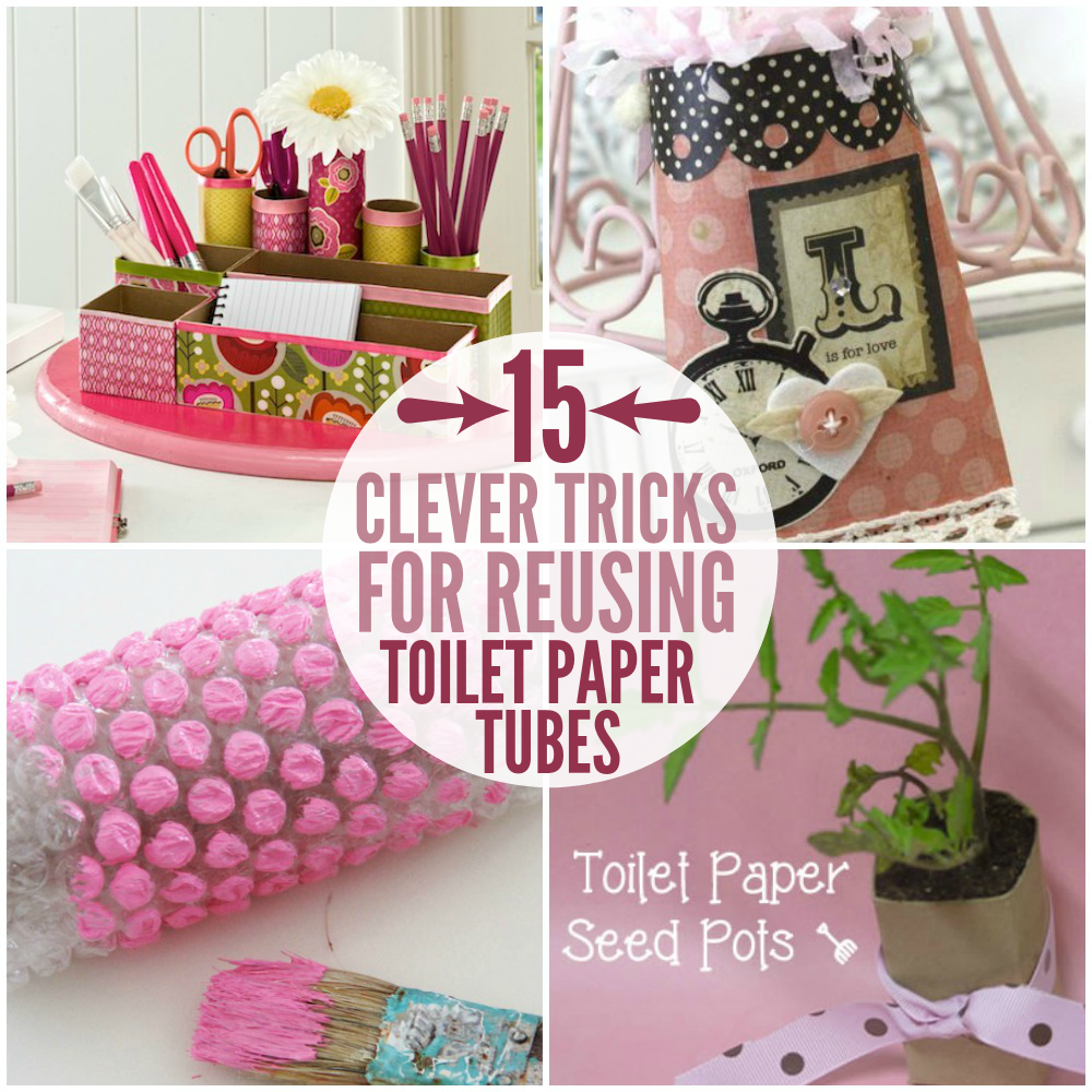 15 amazingly clever toilet paper tube hacks for Useful things to make out of paper
