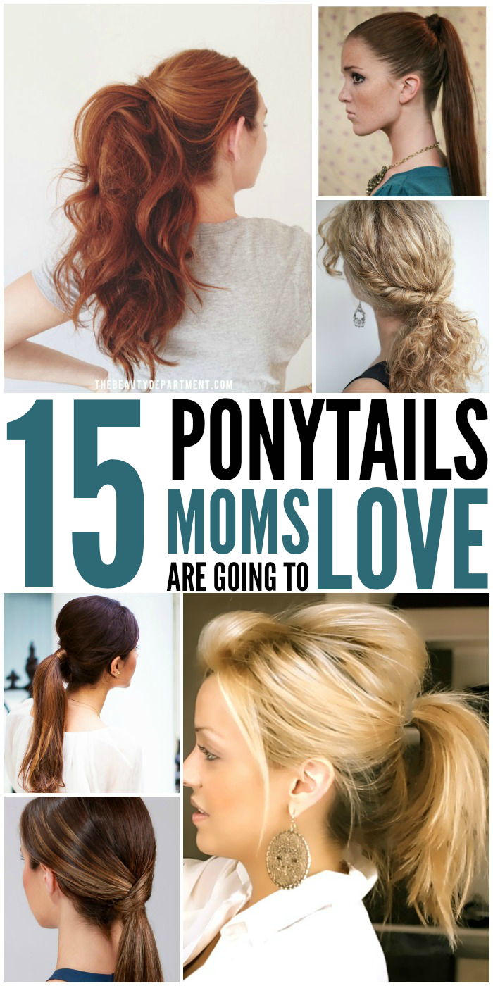 Ponytails and moms just go together. Here are some really cute ponytails that every mom will love.