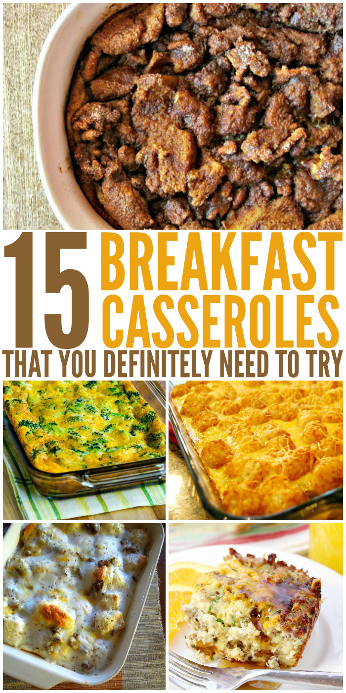 15 Breakfast Casseroles That You Definitely Need to Try
