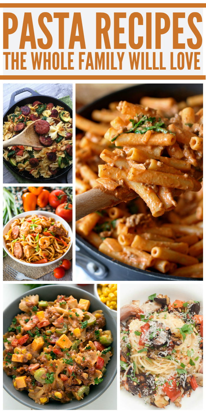 Pasta Recipes the Whole Family Will Love