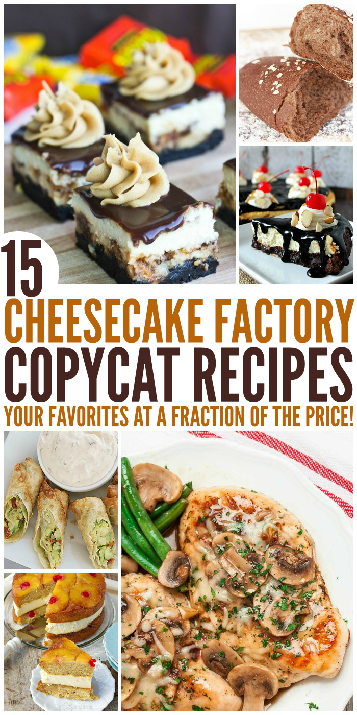 15 Cheesecake Factory Copycat Recipes That Are Almost Too Good to Eat