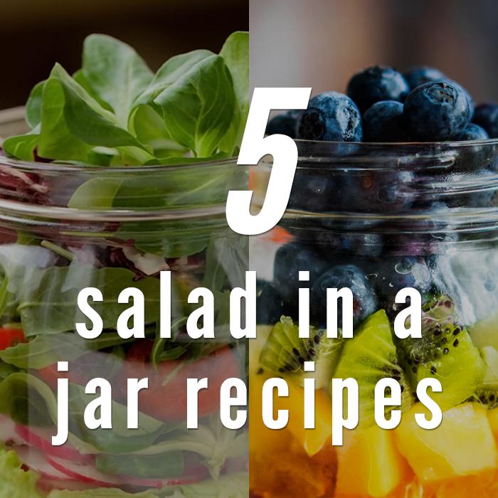 5 Healthy and Delicious Salad in a Jar Recipes
