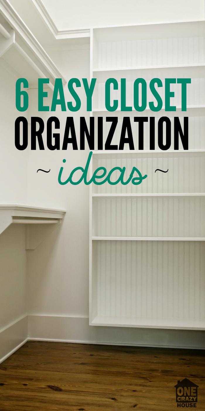 easy closet organization ideas - 6 Easy Closet Organization Ideas