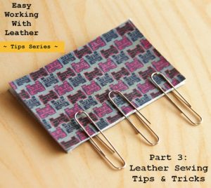 Leather sewing tips - hold leather with paperclips