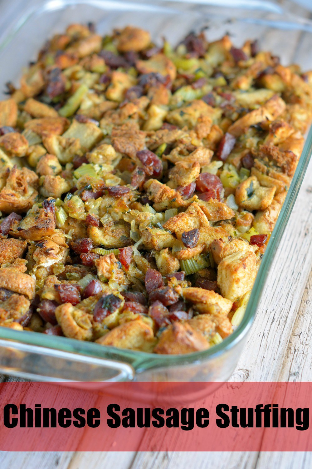 Chinese Sausage Stuffing uses Chinese sausage with a sweet blend of ...