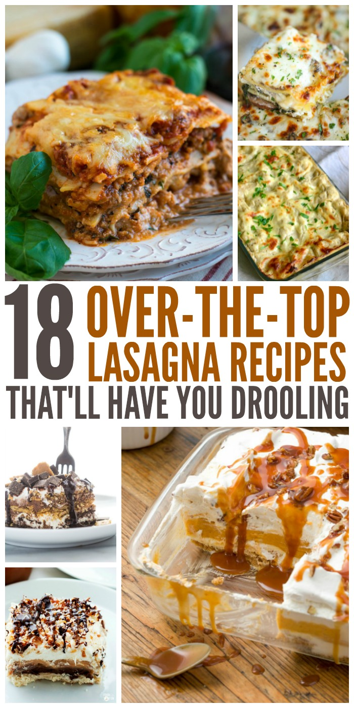 We've found 18 over-the-top, amazingly delicious lasagna recipes that you won't be able to get enough of.