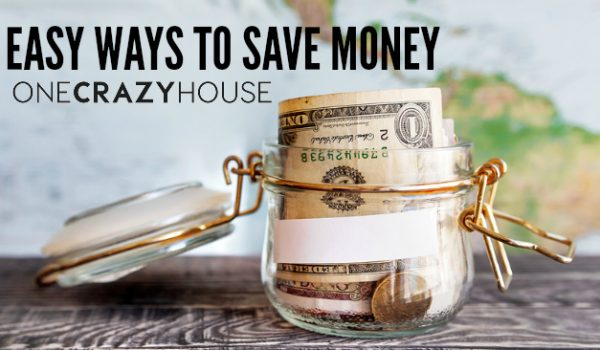 6 Easy Ways to Save Money Without Stressing Out
