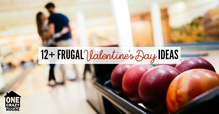 12+ Frugal Valentine's Day Ideas When You Have Kids