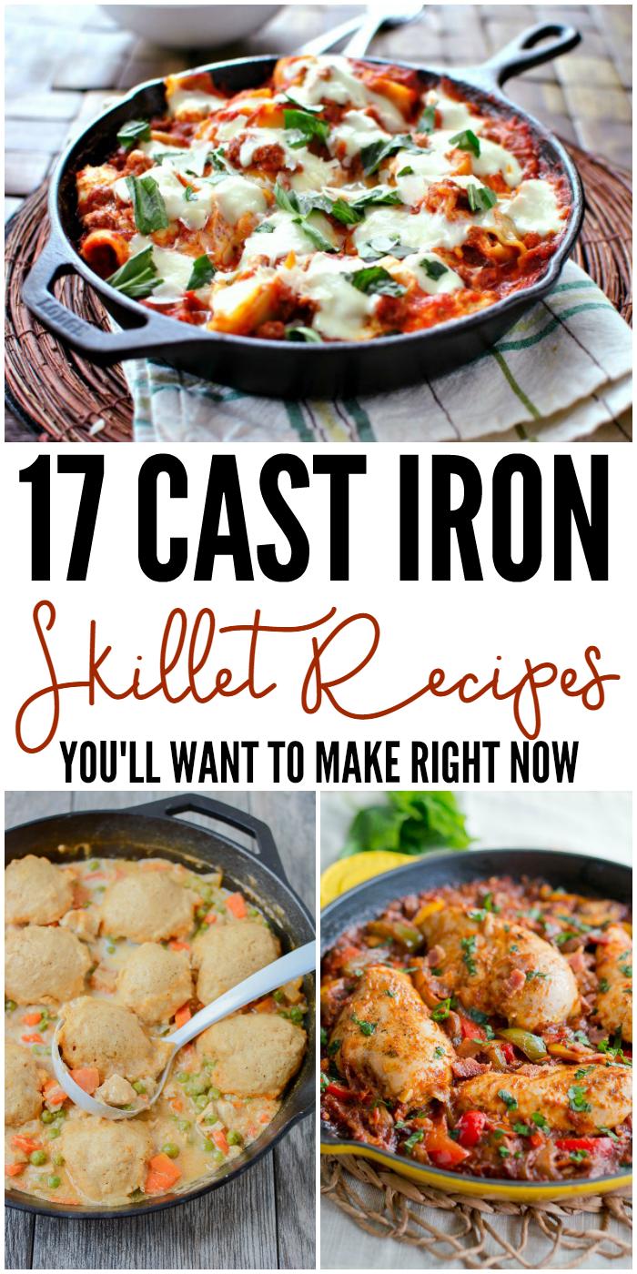 17 Cast Iron Skillet Recipes