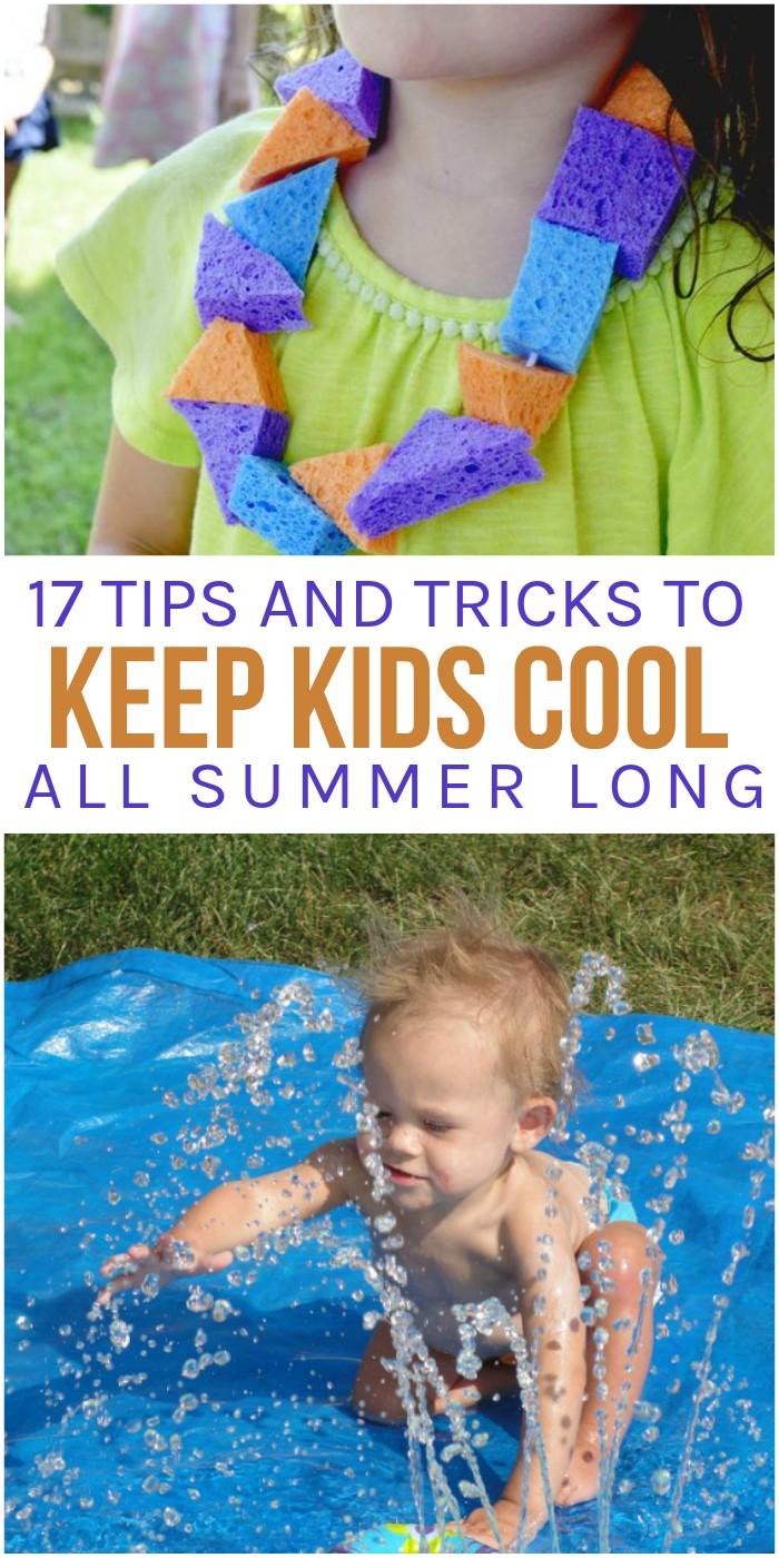 17 Tricks to Keep Kids Cool All Summer Long