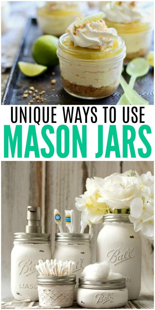 Unique Ways to Use Mason Jars