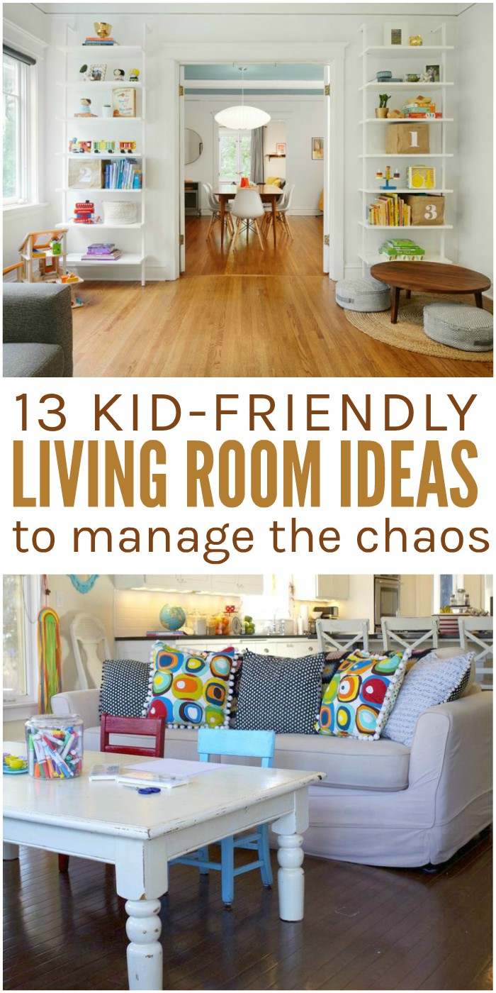 13 Kid-Friendly Living Room Ideas, collage of living room that have been made kid-friendly, shelves to store toys, dual purpose coffee table