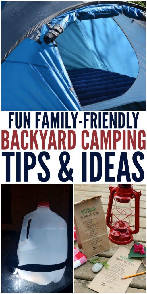 Fun Family Friendly Backyard Camping Tips and Ideas