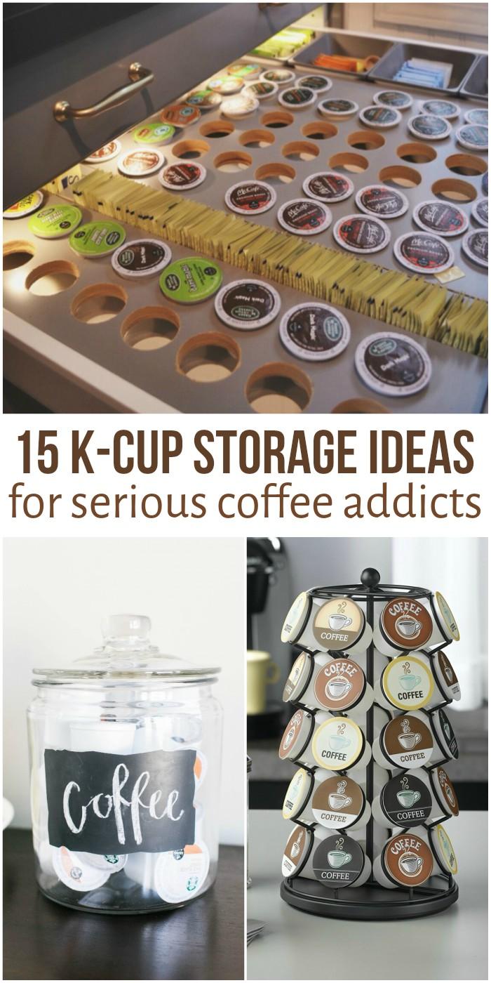 15 Coffee Pod Storage Ideas for Keurig Addicts
