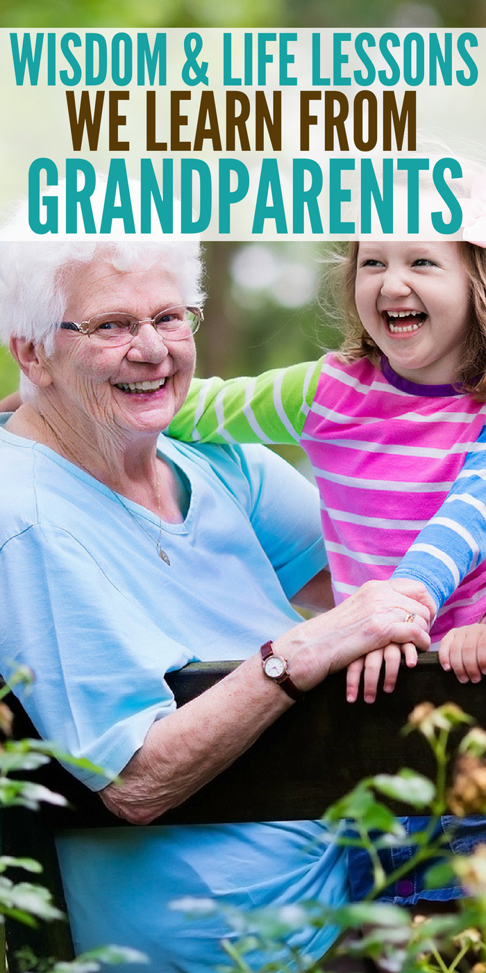 Wisdom and Life Lessons We've Learned from Our Grandparents