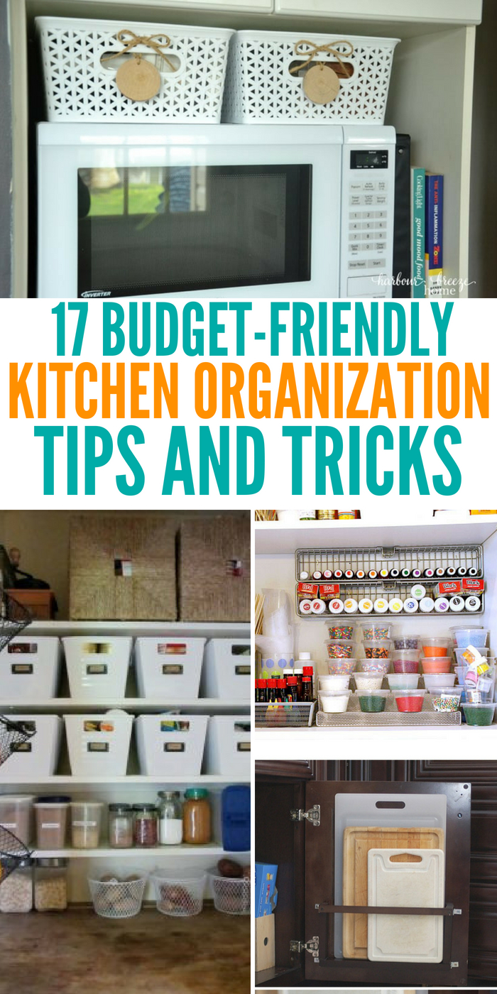 17 Kitchen Organization On A Budget Tips and How-To's
