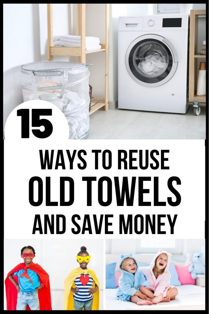 ways to reuse old towels pin image
