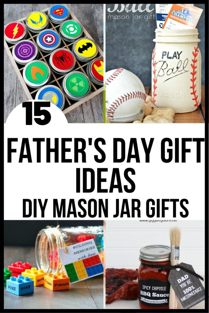 Mason jar presents for Dad for father's day