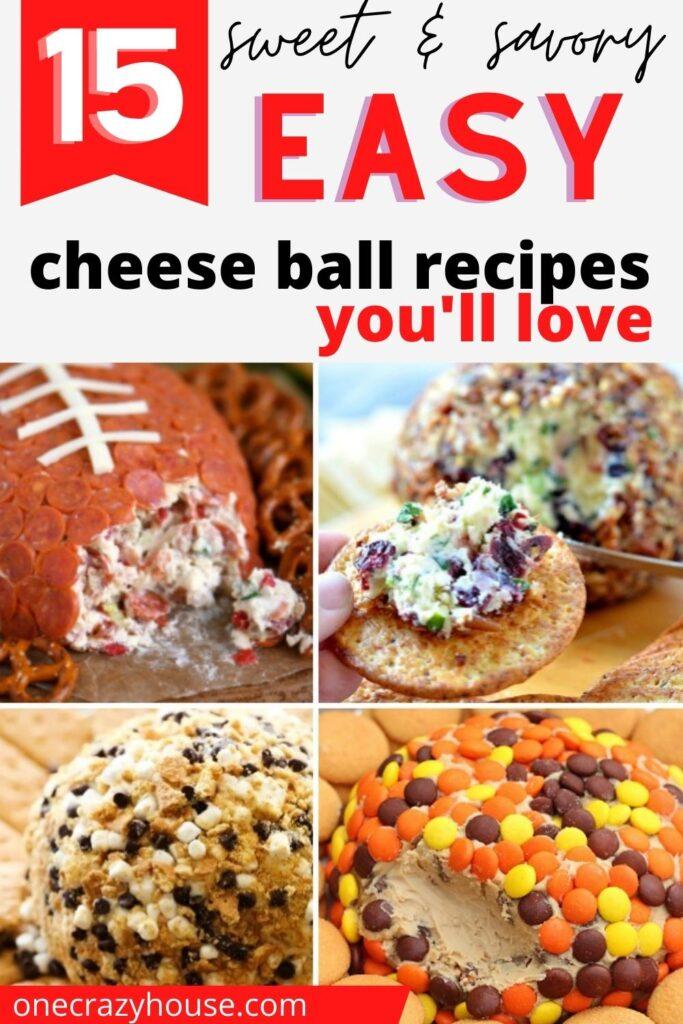 Pinterest pin: easy cheeseball recipes- football pepperoni cheeseball, cranberry cheeseball, smores, and reese's cheesball