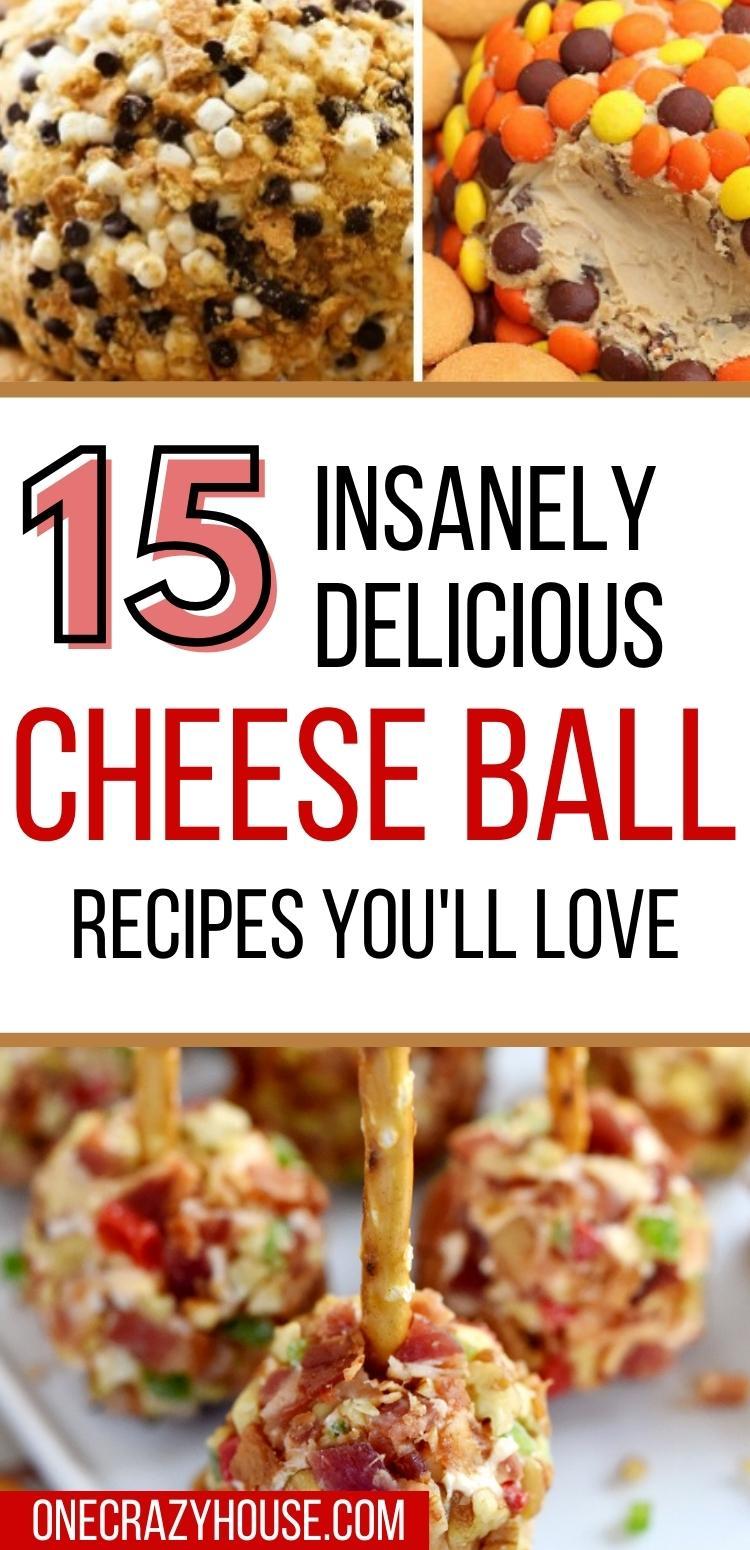 Pinterest pin: Easy cheeseball recipes- smores cheeseball, peanut butter , reese's cheeseball, bacon cheeseball