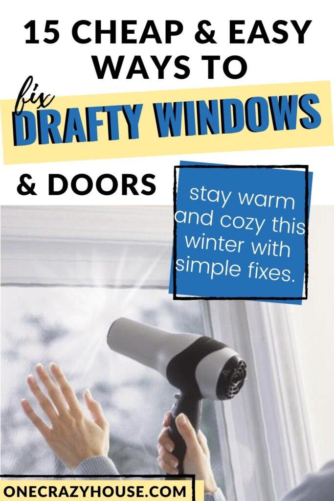 fix drafty windows - hand holding plastic to window using hair dryer to shrink plastic
