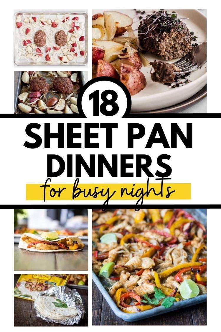 Easy Sheet Pan Dinners- chili lime salmon, salmon and vegetables, and chicken fajitas