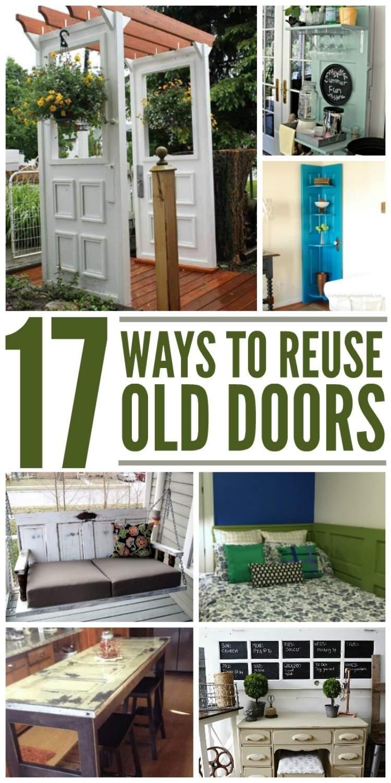 17 Ways to Reuse old doors - collage trellis, bench, corner shelf, swing, kitchen island, command center