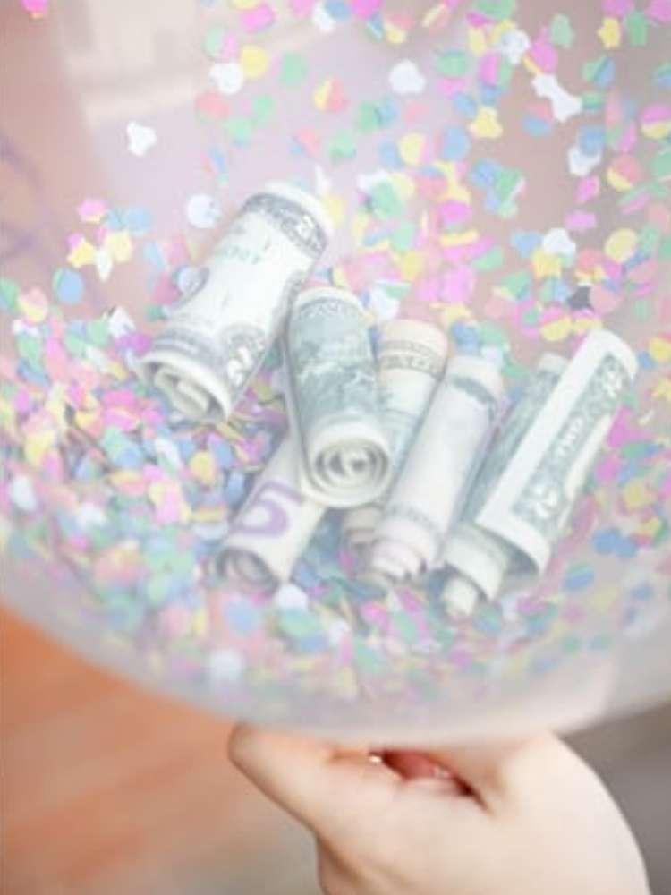 Unique and fun money gift ideas- money and confetti in a balloon