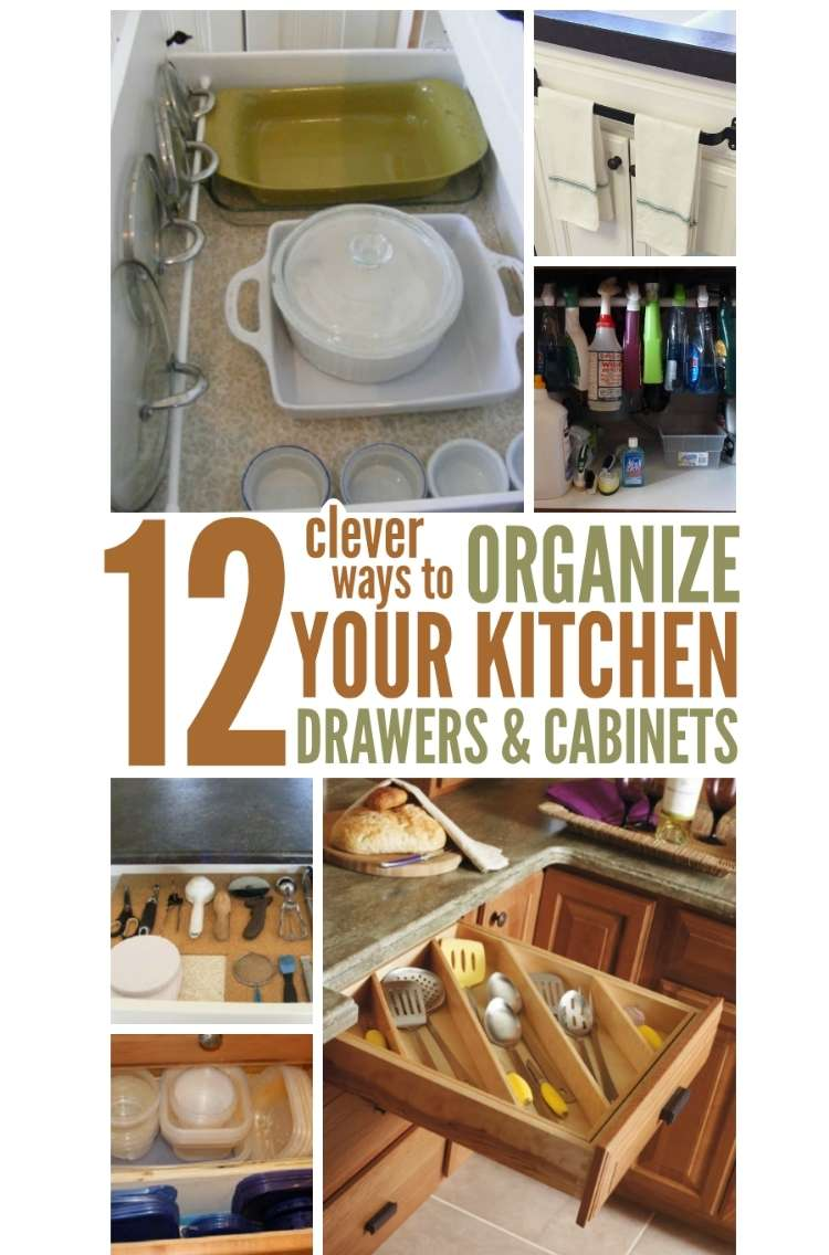 One Crazy House how to Organize Kitchen photo collage inside of drawer with cookware and lids leaning on side held up by tension rod, open drawer with long utenstils arranged diagnoally, other photos clean kitchen