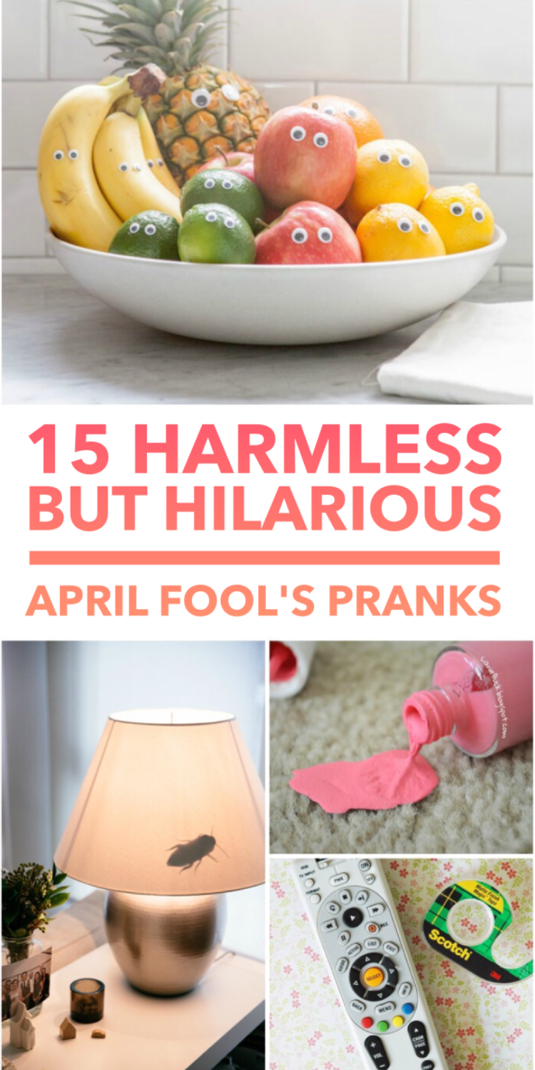 15 Harmless but Hilarious Pranks for April Fool's Day bowl of fruit with googly eyes, fake bug on a lamp shade, spilled fingernail polish on the carpet trick, tv remote control
