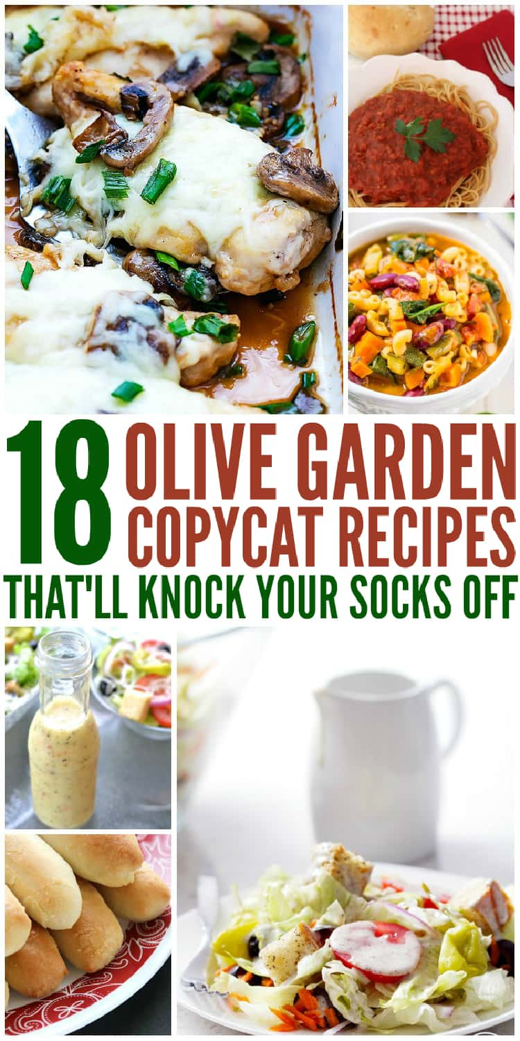 01 - 19 Olive Garden Copycat Recipes That Will Knock Your Socks Off Collage Pinterest chicken steaks with mozarella, marinara sauce with pasta, minestrone soup, alfredo sauce in glass bottle, breadsticks, salad
