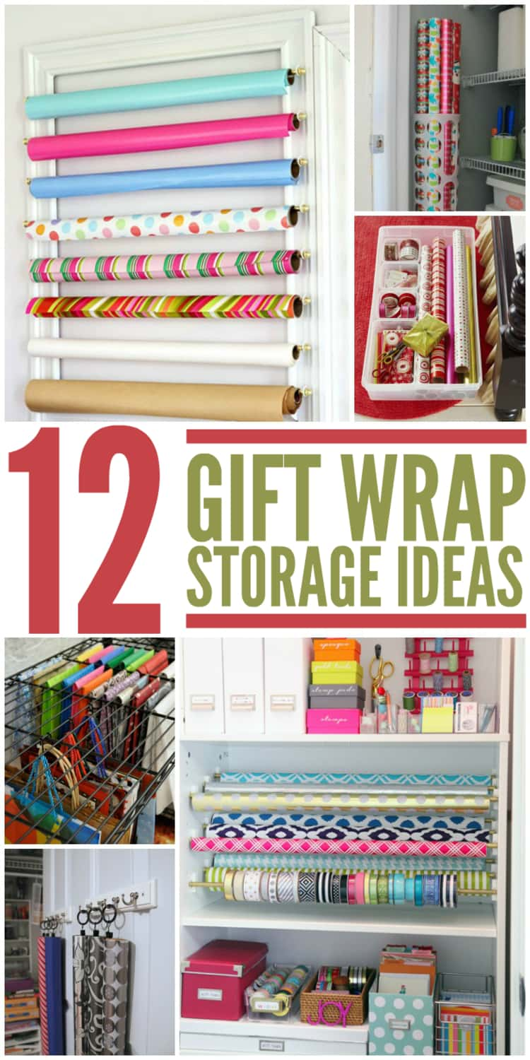 12 gift wrap storage ideas collage with wrapping paper, bins, ribbon rolls, tape, scissors, boxes and shelves