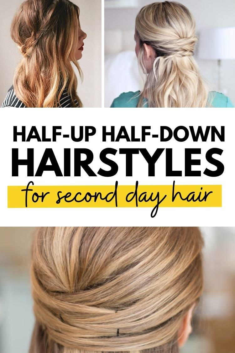 Half-up Hairstyles for dirty hair