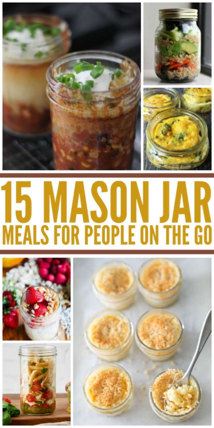15 Mason Jar Meals for people on the go- Chili, soup, egg scramble