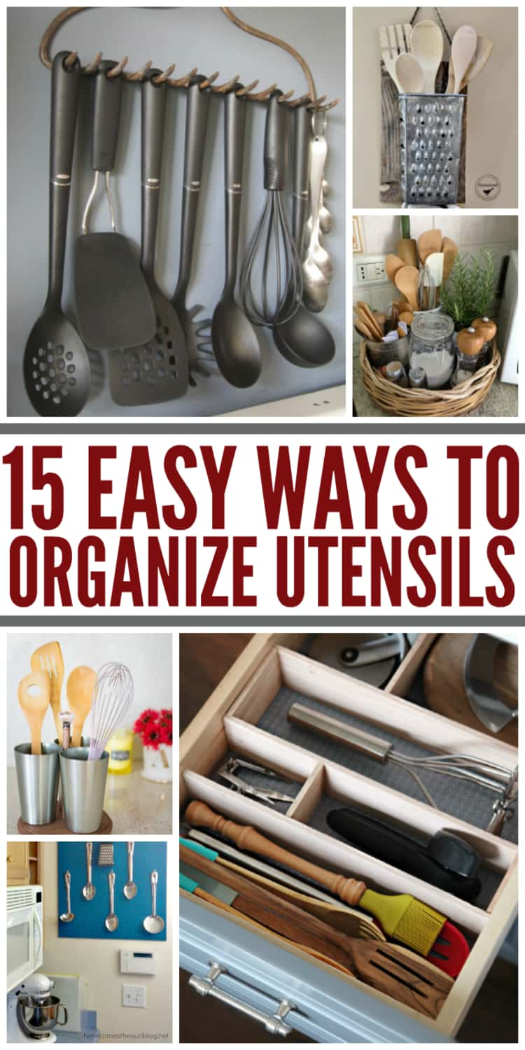 collage 15 ways to organize utensils, in a drawer, hanging, in cups, a basket and a shredder