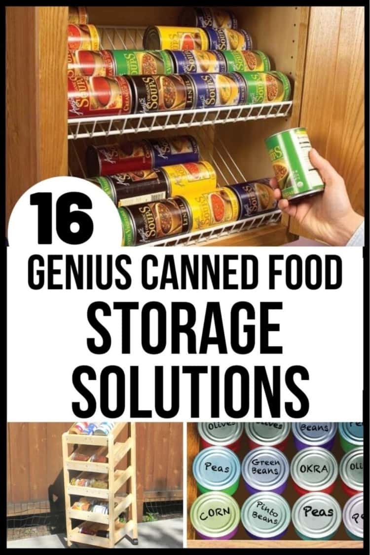 16 canned food storage solutions collage with shelves, diy wood crate and a drawer with canned goods in it.