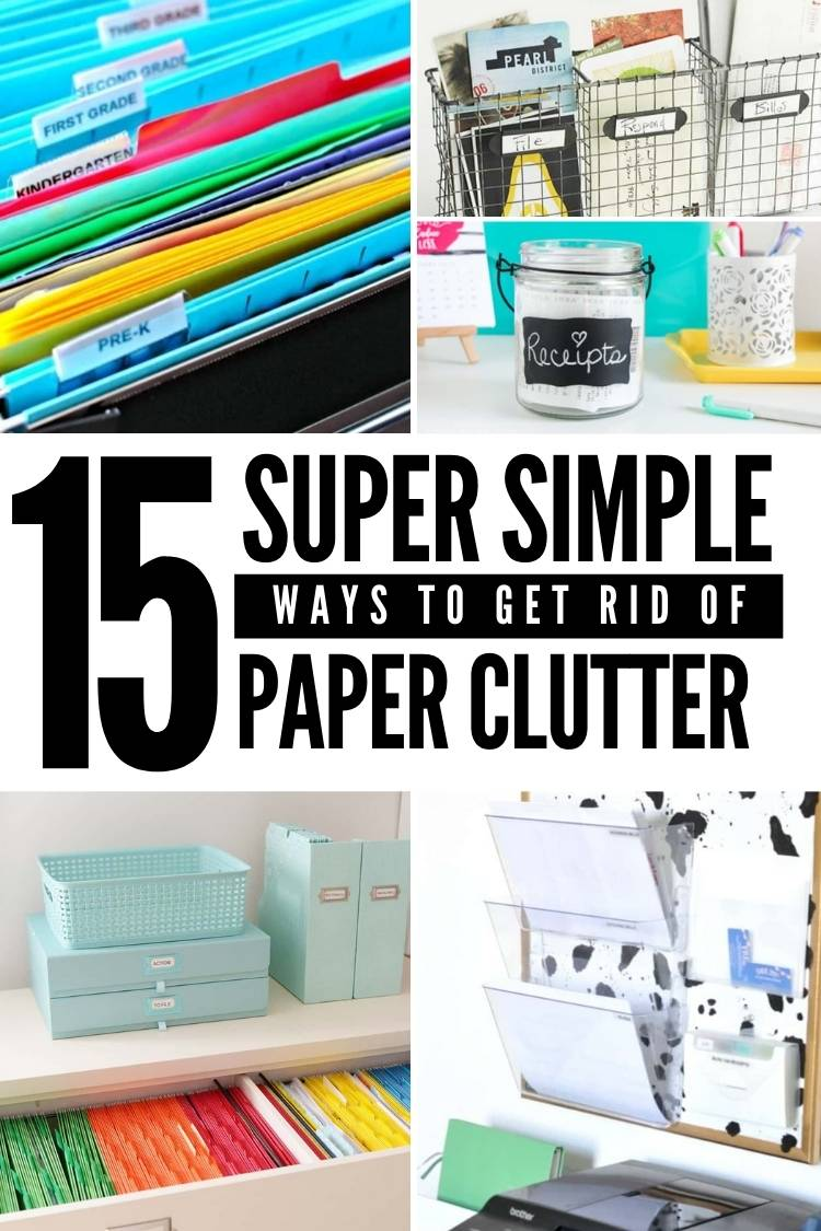 getting rid of paper clutter collage of folders, drawers, etc