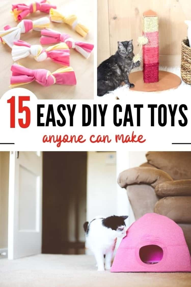 3-photo collage of 15 EASY DIY CAT TOYS anyone can make - knotted t-shirt cat toys, DIY pink ombre cat scratching post, and DIY tshirt cat tent.