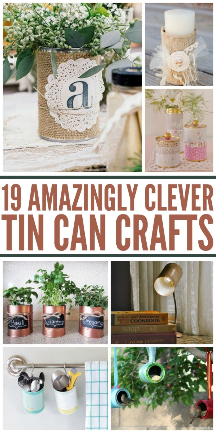 Amazingly Clever Tin Can Crafts