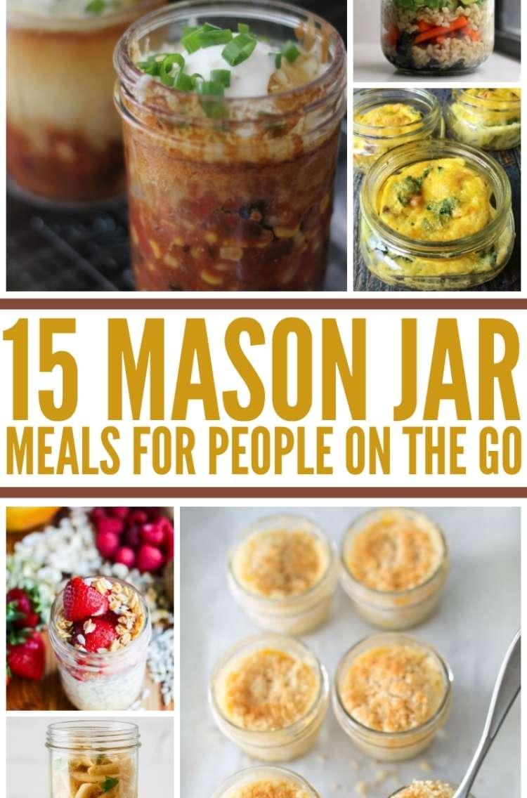 15 Mason jar meals for people on the go: Collage of mac and cheese in a mason jar, chili in a mason jar, an degg scramble in a mason jar
