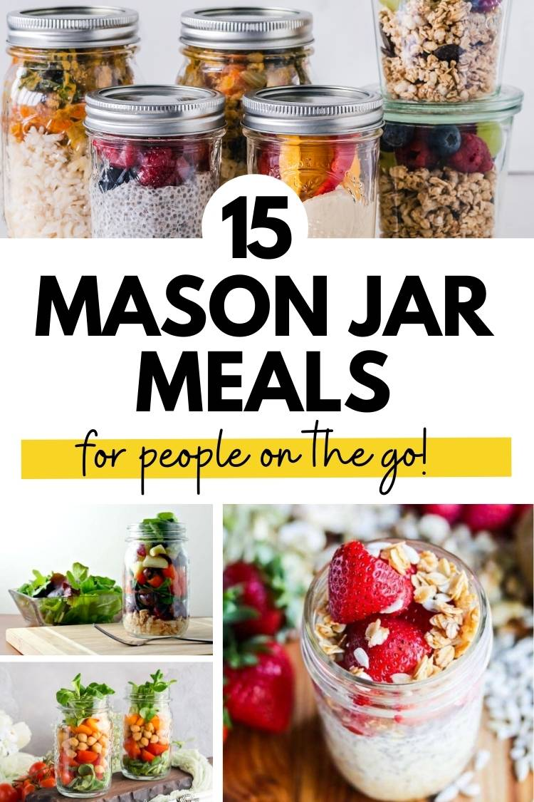 These 15 mason jar meals are perfect for people on the go!