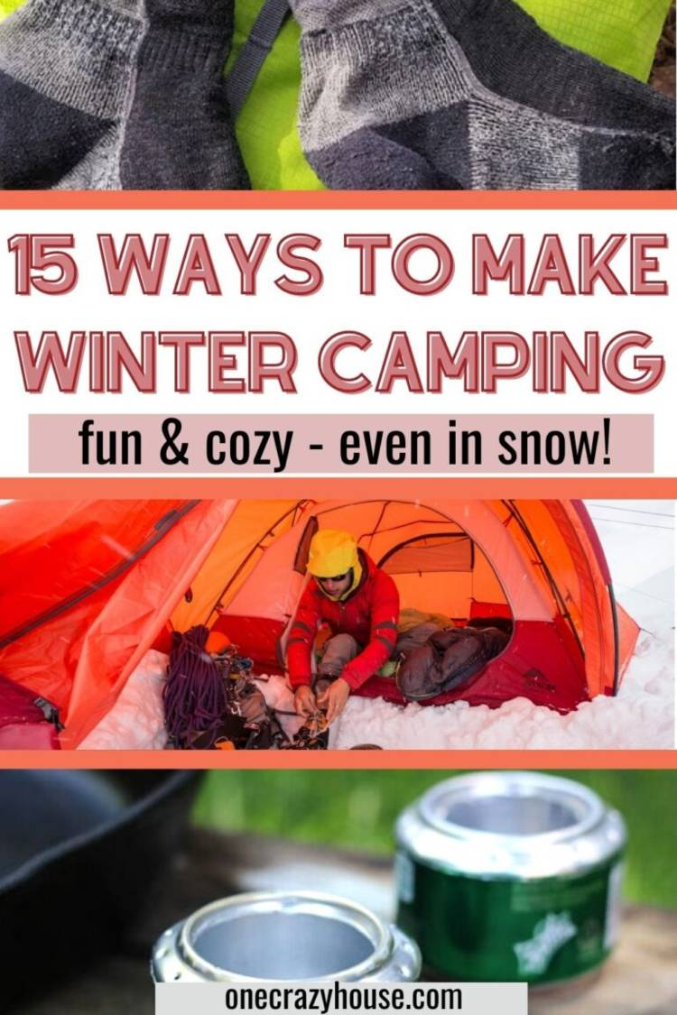 """cold-weather-camping image collage of hiking socks, a camper in a tent on the snow lacing up boots, and DIY beer can camp stoves with the words """"15 Ways to Make Winter Camping Fun &  Cozy - Even in the Snow!"""""""