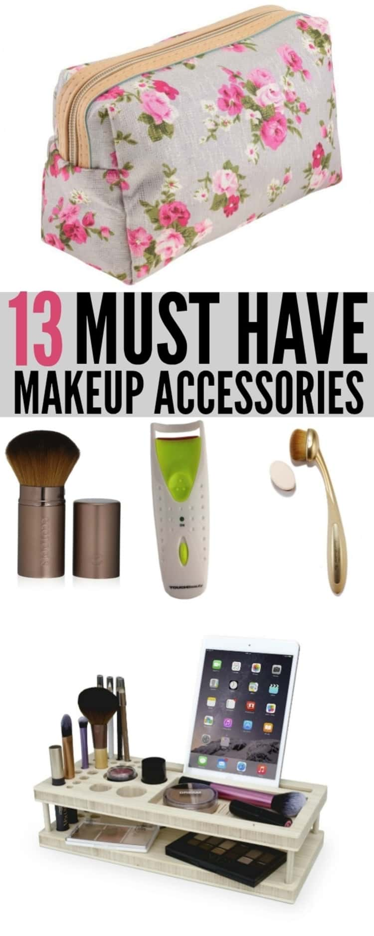 Must have makeup accessories
