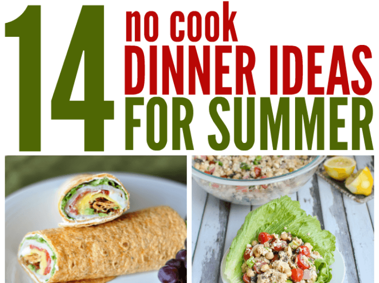 check out out awesome no cook dinner ideas for summer
