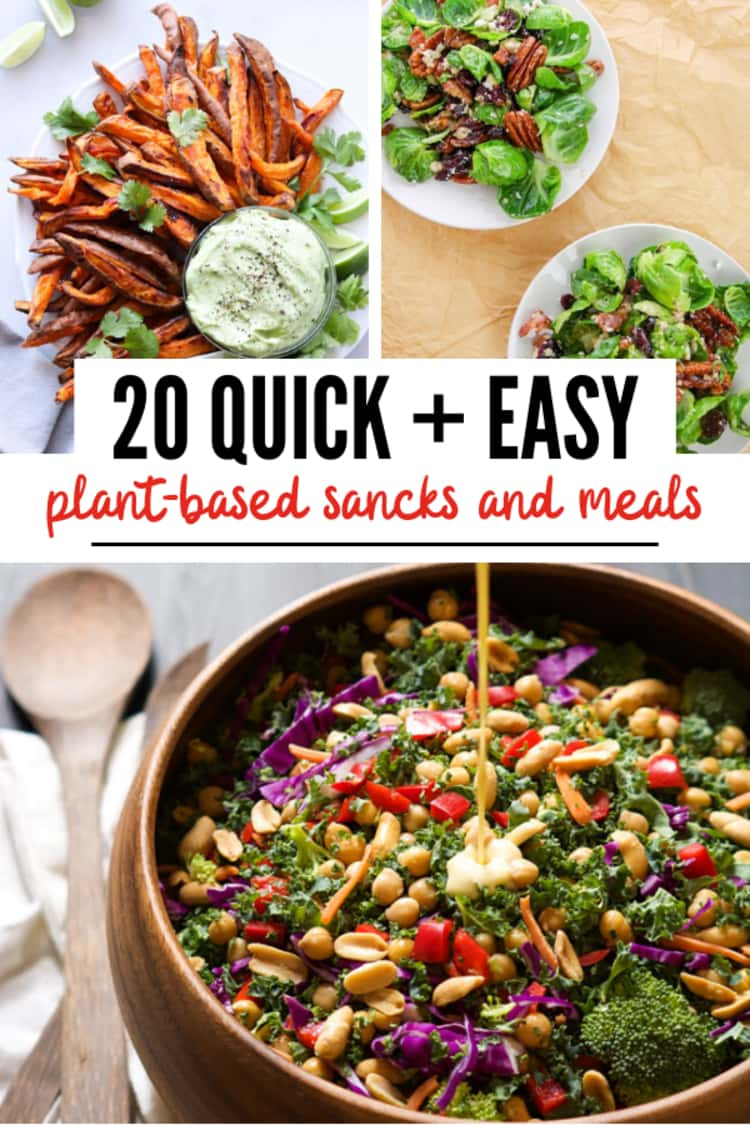 collage of quick + easy plant-based snacks and meals - air fryer sweet potato fries, brussel sprouts, and a colorful and nutrient-dense kale power salad.