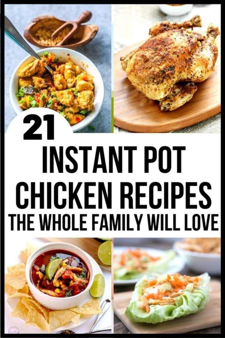 Collage of Instant pot chicken recipe images, bowl of honey bourbon chicken, bowl of southwestern chicken soup and chicken lettuce wraps on wooden planks.
